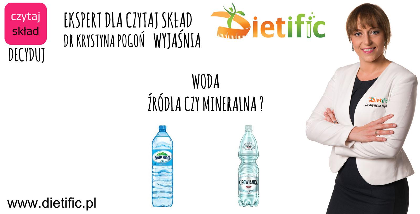 Woda, mineralna czy źródlana ?