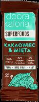 Dobra Kaloria, Superfoods, baton owocowy, kakaowiec & mięta