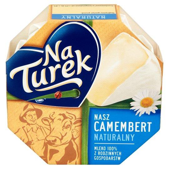 NaTurek Nasz Camembert naturalny Ser