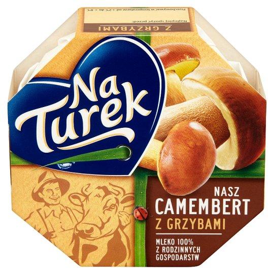 NaTurek Nasz Camembert z grzybami Ser